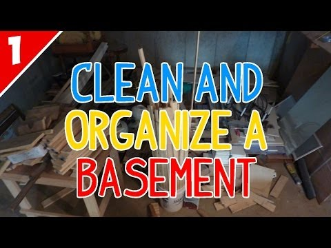 Clean & Organize a Messy Basement - Part 1 of 2