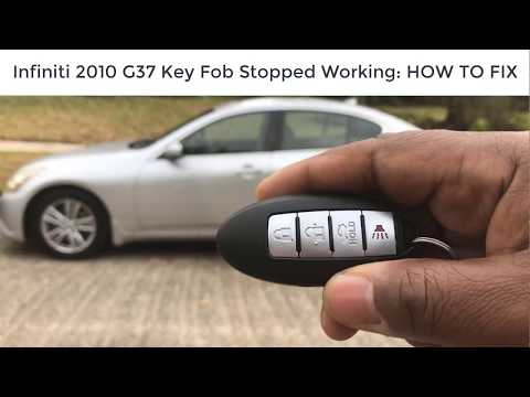 How To Fix Key Fob That Is Not Working For My Infiniti 2010 G37