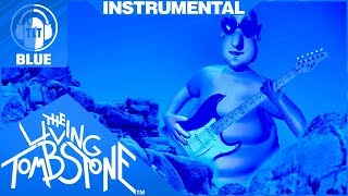 Globglogabgalab Instrumental [Blue] - The Living Tombstone Remix