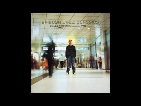 V.A. [Shibuya Jazz Classics] – Gilles Peterson Collection / Trio Issue (2003)