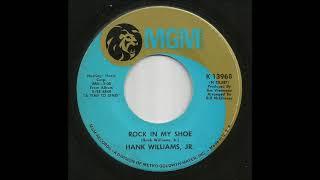 Hank Williams, Jr. - Rock In My Shoe