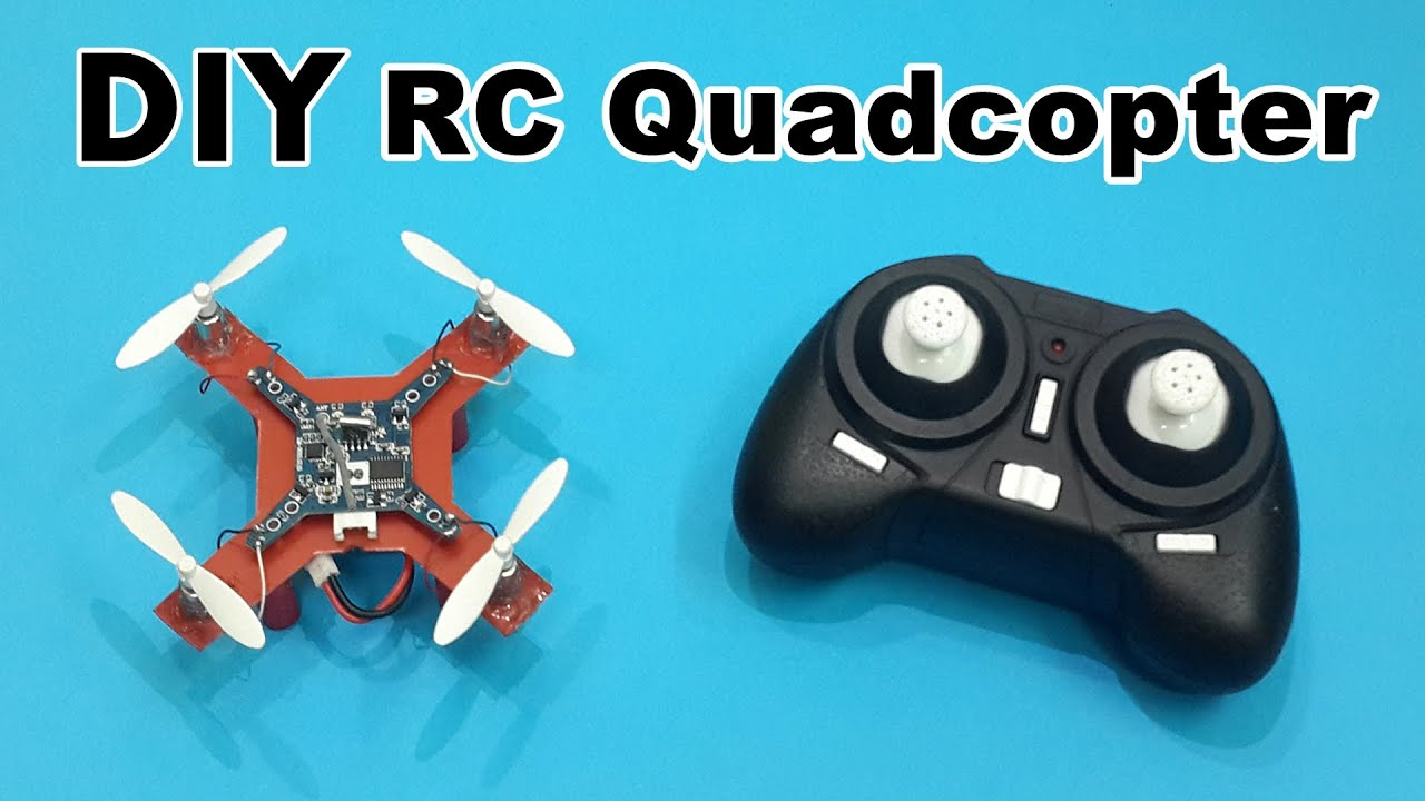 How To Make A Mini RC Quadcopter At Home