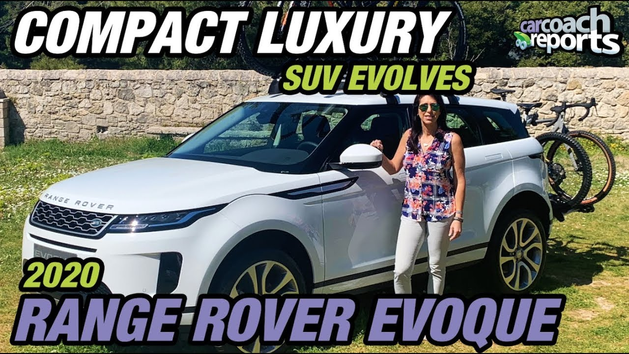 Compact Luxury Suv Evolves 2020 Range Rover Evoque Review Youtube
