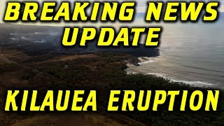 BREAKING NEWS UPDATE Hawaii Kilauea Volcano Eruption 8/6/2018