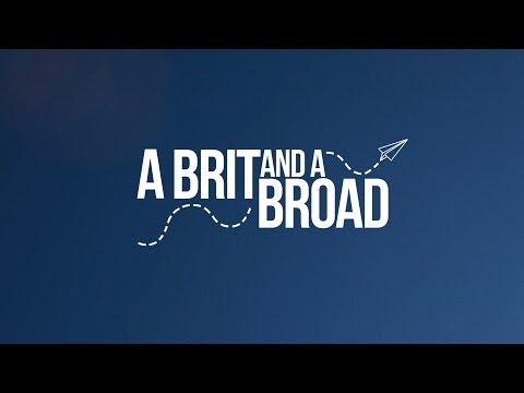 What is A Brit and a Broad?