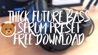Thick Future Bass Chord    Serum Preset    Free Download