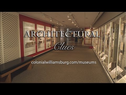 Pieces of American History - The Restoration of Colonial Williamsburg