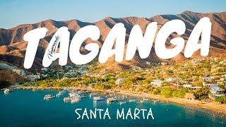 Taganga Santa Marta | Viviendo un Sueño en Colombia