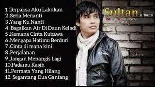 Kumpulan Lagu Malaysia Sultan Full Album Lagu Malaysia Tembang Kenangan Full Album Populer