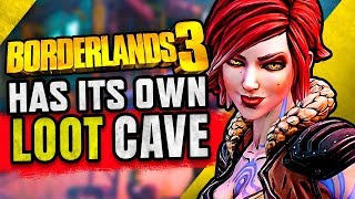 Borderlands 3 Has Its Own Loot Cave