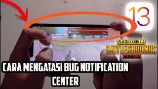 Download Mp3 Cara Mengatasi Bug Notification Center Di Iphone Ios 13 Untuk Player Pubg Mobile