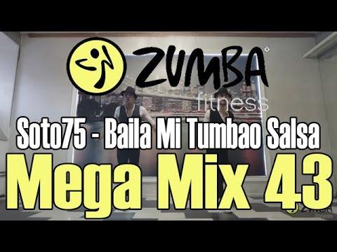 Soto75 - Baila Mi Tumbao (Salsa) - Zumba/Зумба - Mega Mix 43
