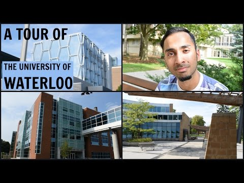 A Tour of the University of Waterloo