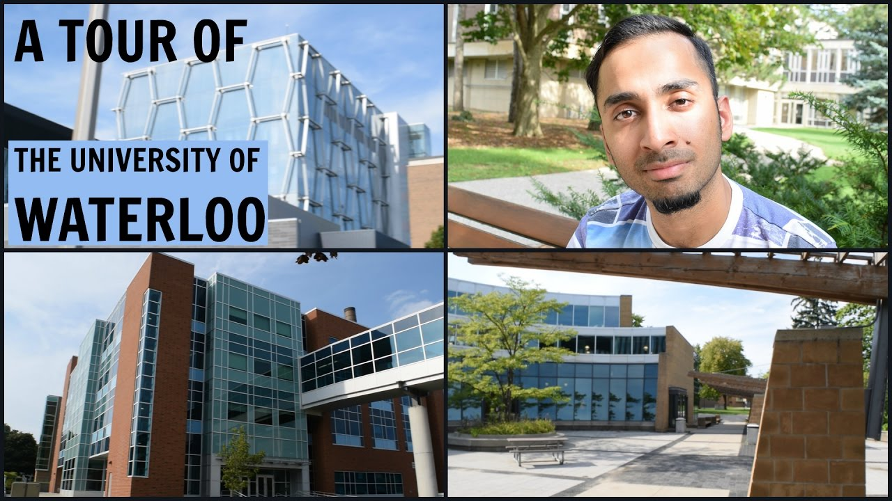 University Of Waterloo: A Tour Of The University Of Waterloo
