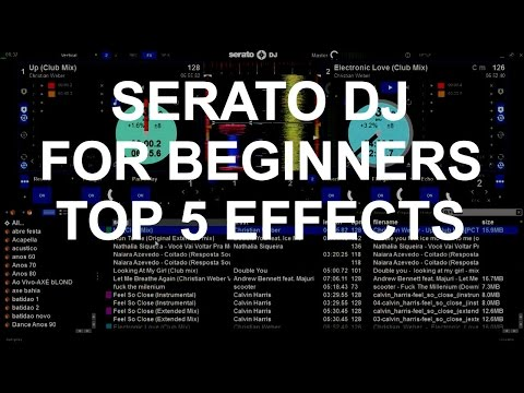 Serato DJ For Beginners - Top 5 Serato DJ Effects