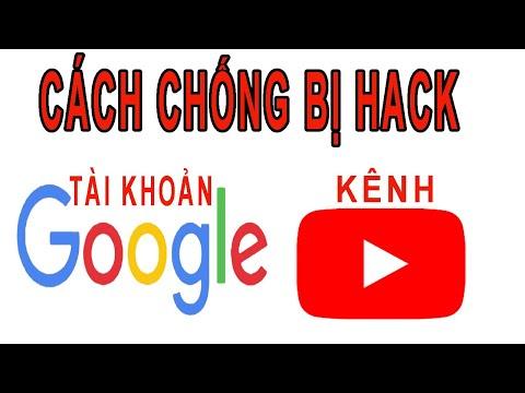 cách kiểm tra email gmail có bị hack không - Cách bảo mật chống bị Hack tài khoản Google hay kênh Youtube đơn giản nhất