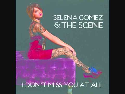 Selena Gomez & the Scene - I Don't Miss You At All