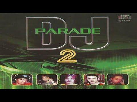Terbaru & Terbaik Lagu Remix - Dugem Cyber House (Parade DJ 2)