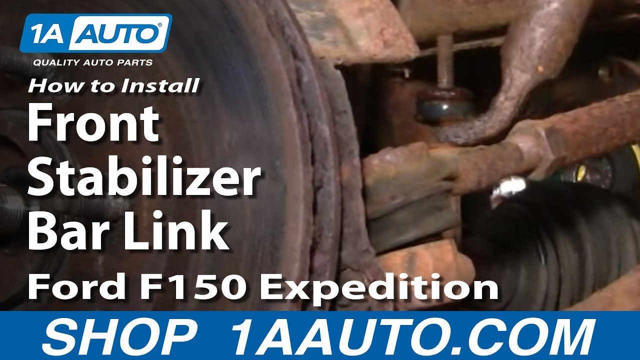 How To Install Replace Front Stabilizer Bar Link Ford F150 ...
