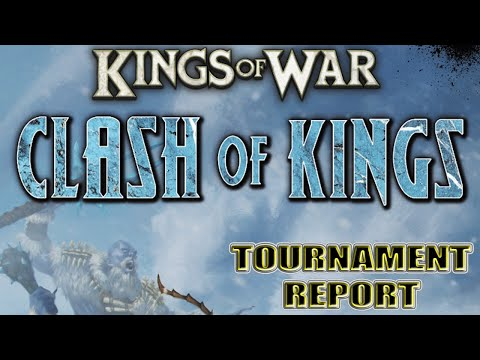 Clash Of Kings 2019 - Kings Of War Tournament Report