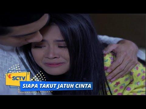 Siapa Takut Jatuh Cinta: Sonya Khawatir Kehilangan Reza  Episode 287