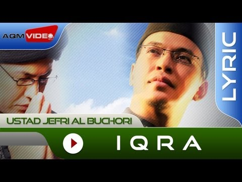 Ustad Jefri Al Buchori - Iqra | Official Lyric Video