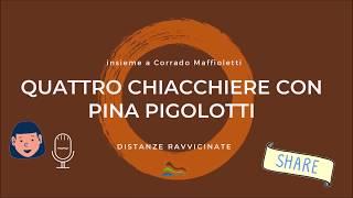 Quattro chiacchiere con...Pina Pigolotti