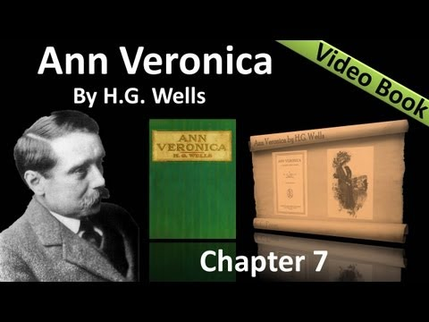 Chapter 07 - Ann Veronica by H. G. Wells - Ideals and a Reality