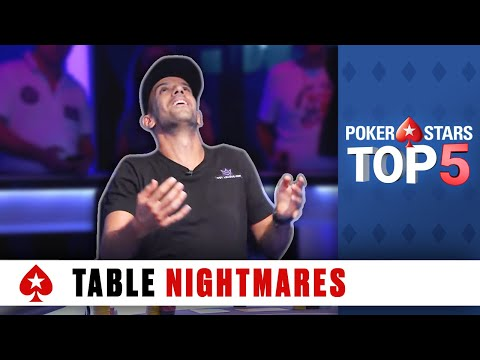 Top 5 Poker Table Nightmares | PokerStars