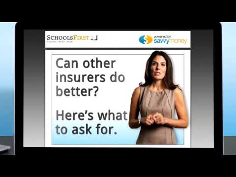SchoolsFirst FCU & SavvyMoney Minute: Save on Auto and Home Insurance