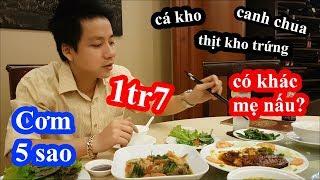 Lần đầu ăn cơm Việt Nam đúng chuẩn 5 sao tại nhà hàng 5 sao dành cho vua chúa và giới thượng lưu