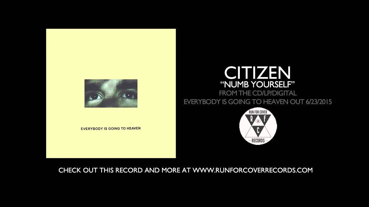 citizen-numb-yourself-runforcovertube