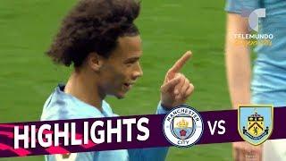 Manchester City vs. Burnley: 5-0 Goals & Highlights | Premier League | Telemundo Deportes
