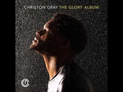 Christon Gray - My Love Is Real