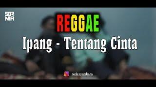 Reggae Tentang cinta - Ipang (Cover Sembarania)