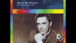Mario del Monaco. Tu Che A Dio Spiegasti l