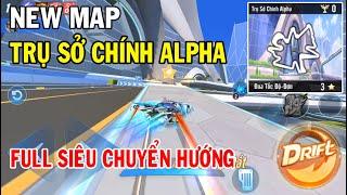 ZingSpeed Mobile | Map Mới Trụ Sở Chính Alpha - Full Siêu Chuyển Hướng
