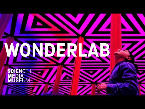 The New Home of Wow - WONDERLAB at the National Science and Media Museum