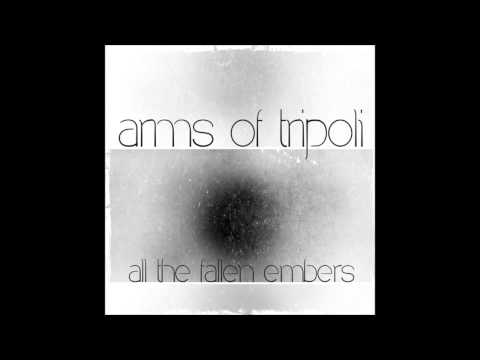 Arms Of Tripoli - Radio Silence