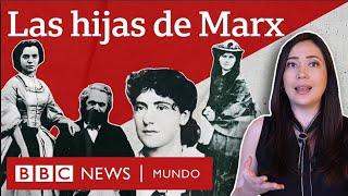 El trágico final de las hijas de Marx y el decisivo papel que tuvieron en la difusión de sus ideas