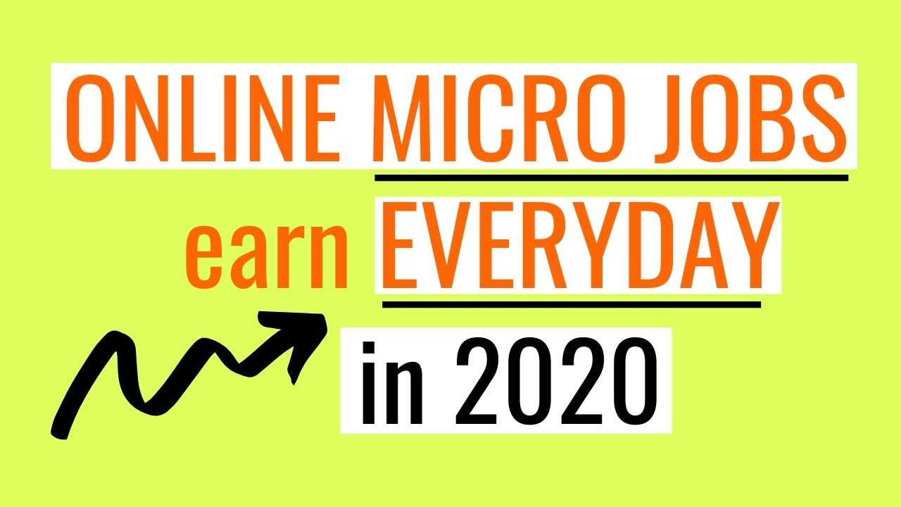 Work At Home Jobs 2020.6 Online Micro Jobs Online Make Money Online Work From Home 2020