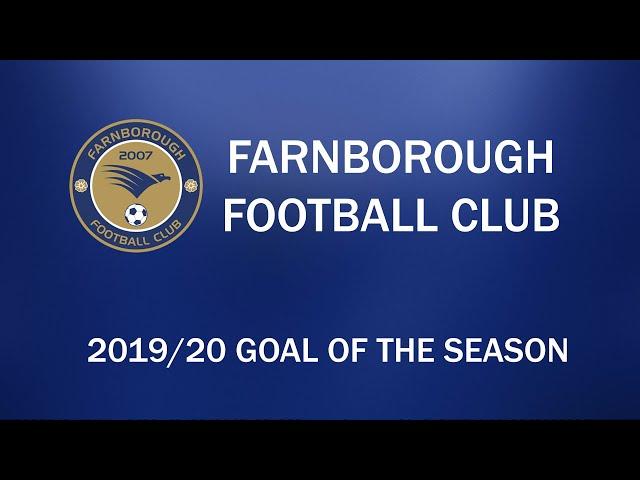 Farnborough FC - 2019-2020 Goal of the Season