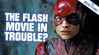 Is THE FLASH Movie In Trouble?