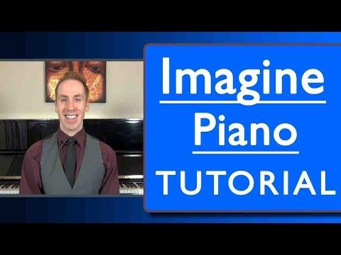 Imagine Piano Lesson: Easy Tutorial
