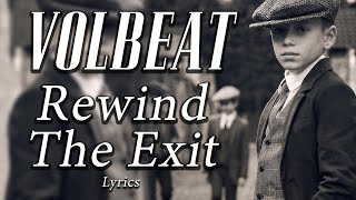 Volbeat - Rewind The Exit Lyrics