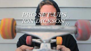PRO SET UPS Jon Dickson