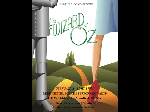 The Wizard of Oz Presented by Mansfield Summit High School