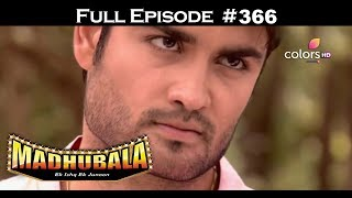Madhubala - Full Episode 366 - With English Subtitles