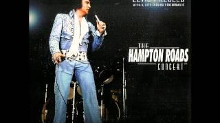 Elvis Presley -  The Hampton Roads Concert - April 9 1972
