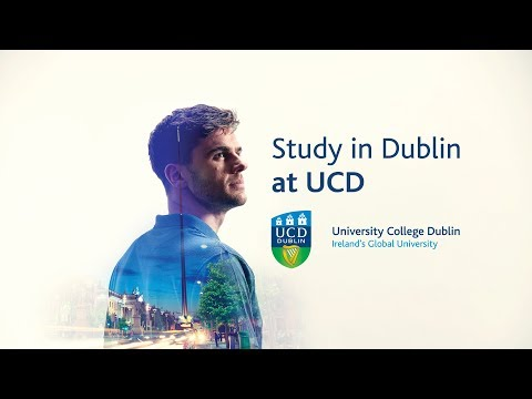 UCD: Study At Ireland's Global University. Think Bigger 2020